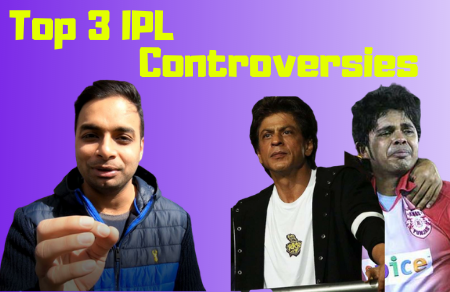 Top 3 IPL Controversies