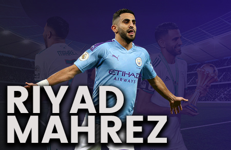 5 Things You Don't Know About...Riyad Mahrez