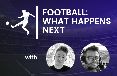 Football: What Happens Next